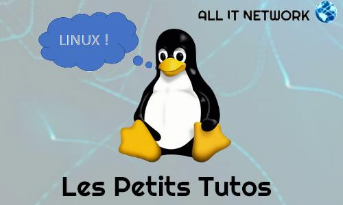 les petits tutos Linux